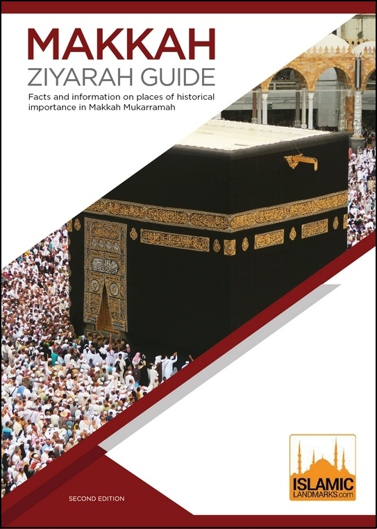 Makkah Ziyarah Guide