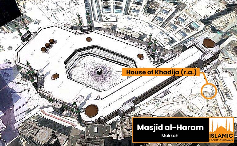 Location of the house of Khadija (رضي الله عنها)