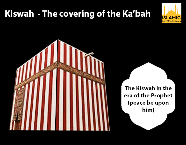 The Kiswah in the era of the Prophet (peace and blessings be on him)