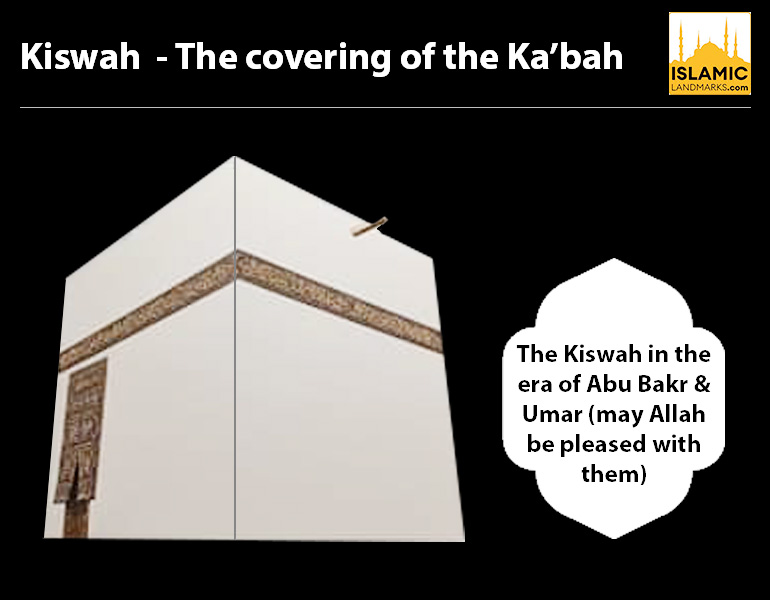 The Kiswah in the era of Abu Bakr and Umar (رضي الله عنهم)